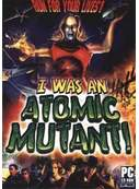 Cover zu I was an Atomic Mutant
