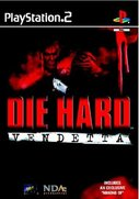 Die Hard Vendetta