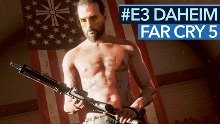 Far Cry 5 - Preview-Video: Reicht das coole Setting?