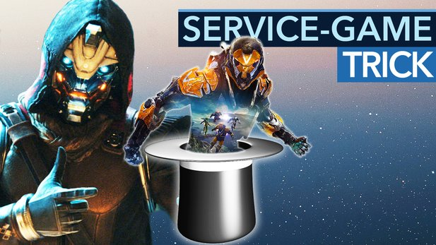 Der Service-Game-Trick hat funktioniert - Video-Kommentar zu Anthem und Co.