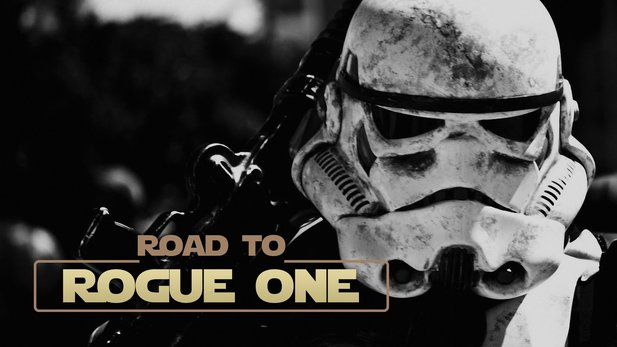 Star Wars: Road to Rogue One - Wir starten ein ganz besonderes Gaming-Format