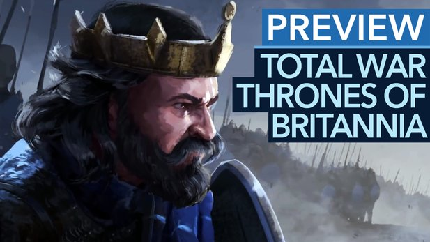 Total War Saga: Thrones of Britannia - Preview: Überraschend revolutionär