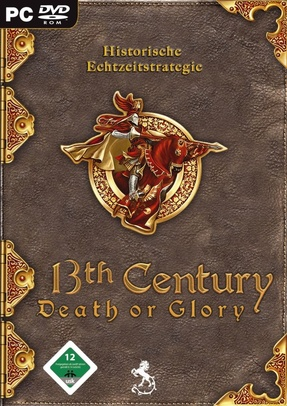 13th Century: Death or Glory
