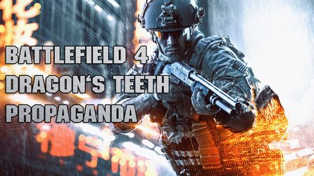 Battlefield 4: Dragon's Teeth - Let's Play: Propaganda