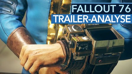 Fallout 76 - Trailer-Analyse: Prequel als Online-Ableger?