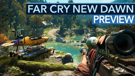 Far Cry New Dawn vs. Far Cry 5 - Preview: Macht die Endzeit alles anders?