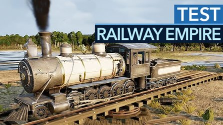 Railway Empire - Test-Video zur Wirtschaftssimulation