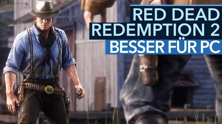 Red Dead Redemption 2 - So gut könnte die PC-Version sein