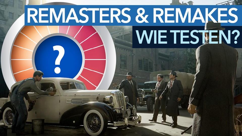 Remasters und Remakes: Wie sollen wir es richtig testen?
