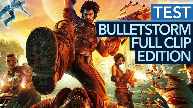 Bulletstorm: Full Clip Edition - Testvideo:
