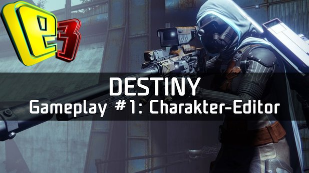 Destiny - Alpha-Gameplay #1: Charakter-Editor & Intro