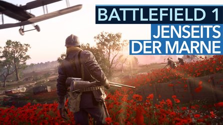 Battlefield 1: They Shall Not Pass - Operation Jenseits der Marne im Video-Check